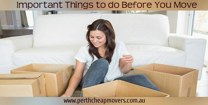 Important things to do Before you Move