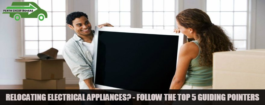 relocating electrical appliances