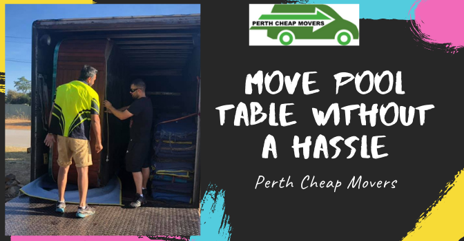 Move Pool Table Without a Hassle